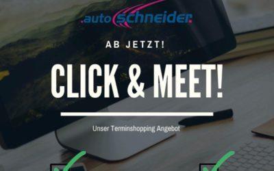 Click and Meet – Wir freuen uns auf Sie